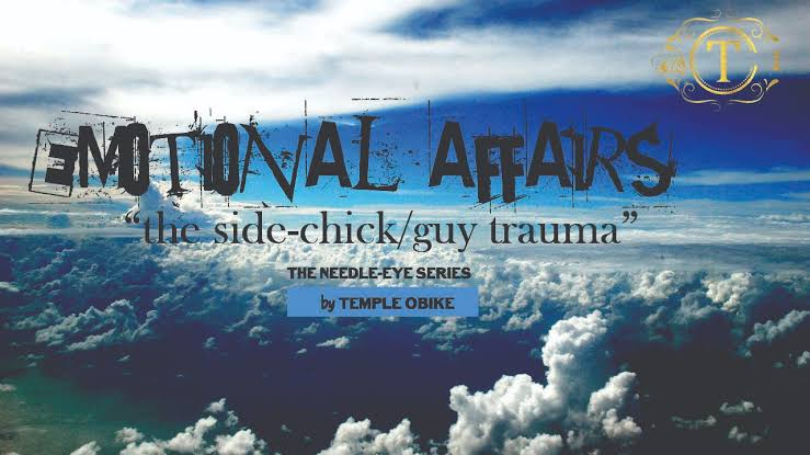 Emotional Affairs & How to Get Yourself Back (The Side Chick/Guy Trauma)