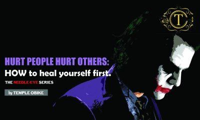 Hurt People Always Hurt Others. Heal First.