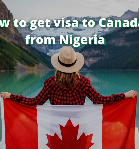 How to get visa to Canada from Nigeria
